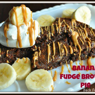 Banana Fudge Brownie Pie