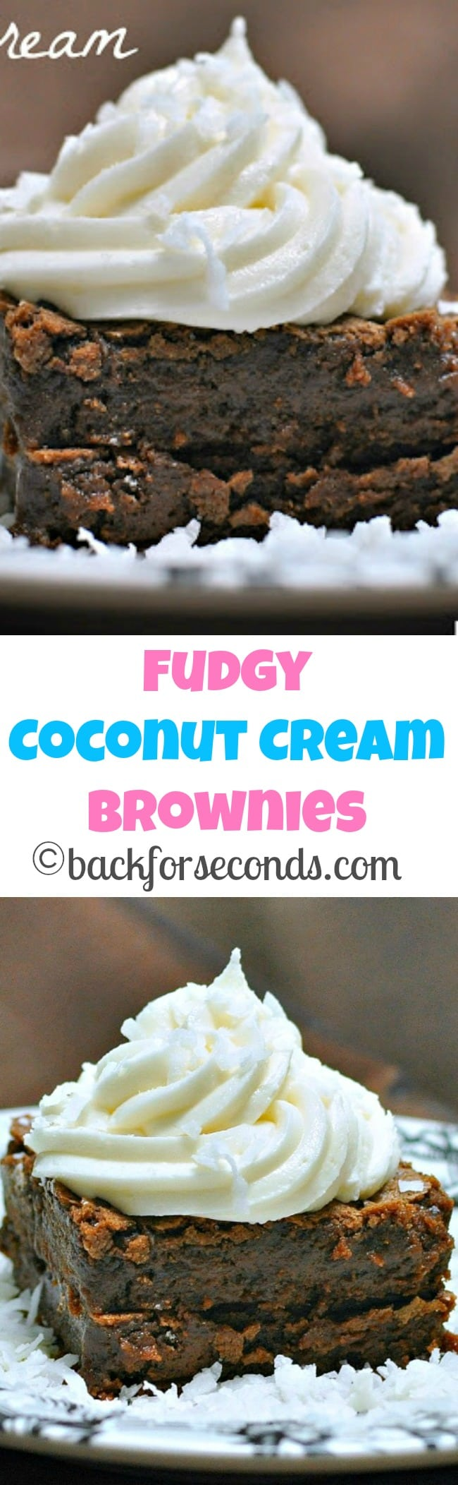 Coconut Cream Brownies - Super fudgy brownies with dreamy coconut cream frosting!