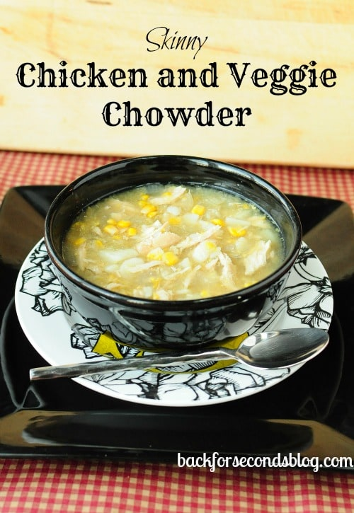 Skinny Chicken and Veggie Chowder made in the Crock Pot! http://backforsecondsblog.com  #soup #chowder #healthymeals #crockpot