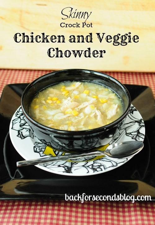 Skinny Crock Pot Chicken and Veggie Chowder by http://backforseconds.com  #crockpot #skinny #diet #soup #chowder #easy #healthy #dinner @BackForSeconds