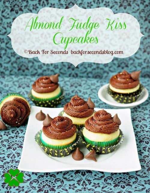 Almond Fudge Kiss Cupcakes http://backforsecondsbog.com  #stpattysday #recipe #cupcakes #frosting #hersheys #chocolate #almond