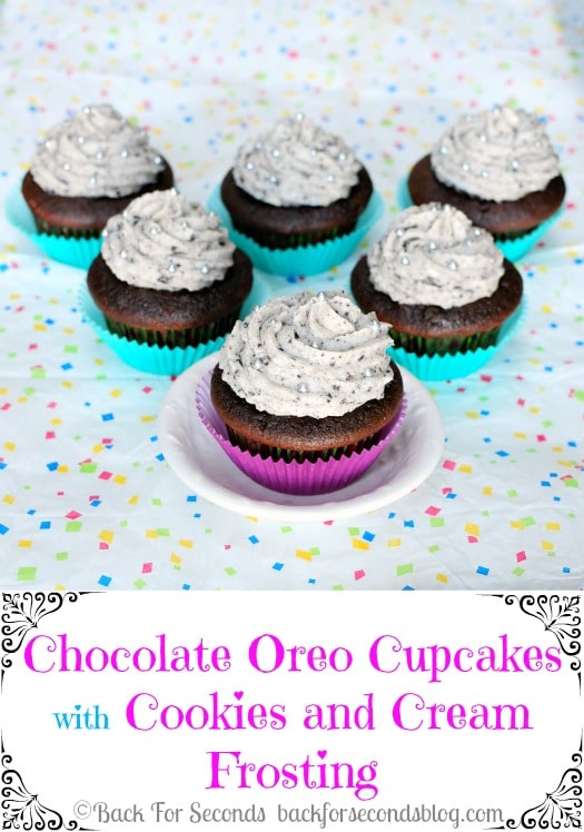 Chocolate Oreo Cupcakes with Oreo Frosting! http://backforsecondsblog.com  #recipe #cupcake #chocolate #oreo #frosting