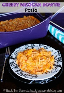 Cheesy Mexican Bowtie Pasta