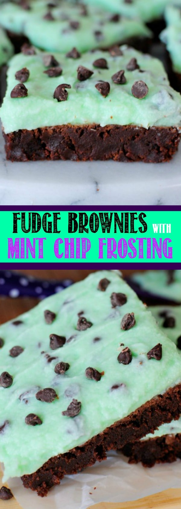 These Fudge Brownies with Mint Chocolate Chip Frosting are one of the best desserts ever! The cool, creamy, minty frosting perfectly compliments the rich, fudgy brownies.