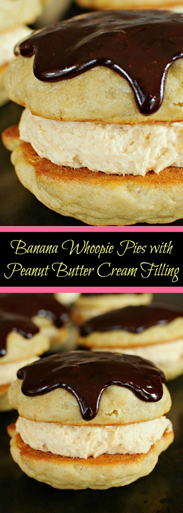 Banana Whoopie Pies with Peanut Butter Cream Filling