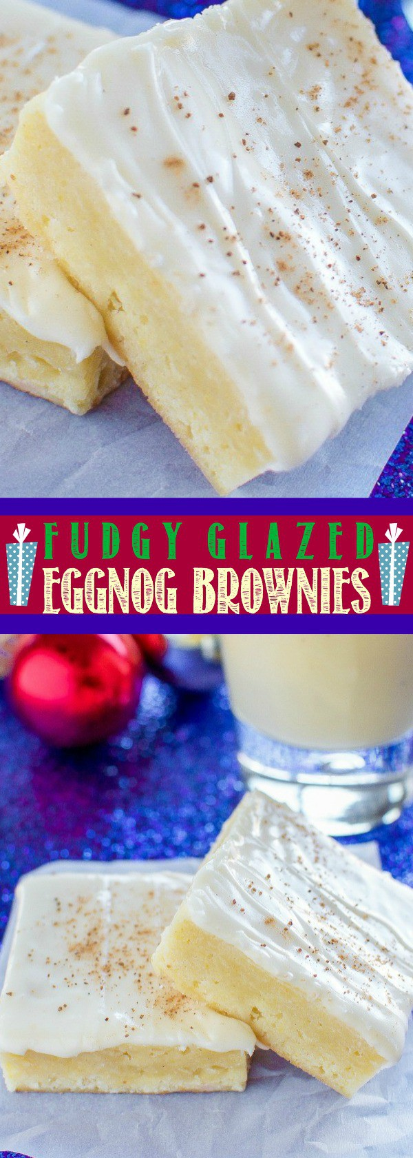 Fudgy Glazed Eggnog Brownies - An easy, festive Christmas dessert!